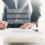 SELARL ou SELAS : quelle forme juridique choisir pour son activité